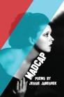 Madcap: Poems by Jessie Janeshek Cover Image