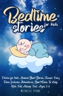Bedtime Stories For Kids: Fables for kids. Animal Short Stories, Classic Fairy Tales, princess Adventures. Short Tales To Help Kids Fall Asleep Cover Image