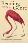Bending Genre: Essays on Creative Nonfiction Cover Image