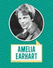 Amelia Earhart (Biographies) Cover Image