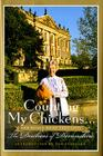 Counting My Chickens . . .: And Other Home Thoughts Cover Image