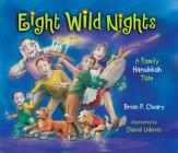 Eight Wild Nights: A Family Hannukah Cover Image