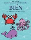 Sách tô màu cho trẻ 4-5 tuổi (Biển): Cuốn sách này có 40 trang tô màu không gây căng thẳng nhằm giảm vi Cover Image