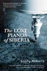 Lost Pianos of Siberia Cover Image