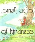 Small Acts of Kindness Cover Image