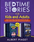Bedtime Stories (8 Books in 1): Bedtime Stories for Kids and Adults. Short Funny Stories, Adventures and Fairy Tales. Help Children Achieve Mindfulnes Cover Image