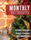 Monthly Bill Organizer: paycheck budget planner with income list, Weekly expense tracker, Bill Planner, Financial Planning Journal Expense Tra Cover Image