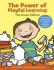 The Power of Playful Learning: The Green Edition (Maupin House) Cover Image