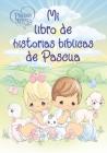 Precious Moments: Mi Libro de Historias Bíblicas de Pascua Cover Image