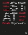 Estate Regeneration: Learning from the Past, Housing Communities of the Future Cover Image