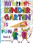 Kindergarten is FUN Vol 2 Cover Image