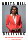 Believing: Our Thirty-Year Journey to End Gender Violence Cover Image