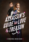 An Assassin's Guide to Love and Treason Cover Image