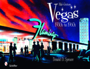 Mid-Century Vegas 1930s to 1960s Cover Image