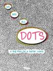 We Are All Dots: A Big Plan for a Better World Cover Image