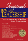 Inspired Jewish Leadership: Practical Approaches to Building Strong Communities Cover Image