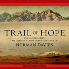 Trail of Hope: The Anders Army, an Odyssey Across Three Continents Cover Image