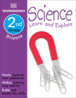 DK Workbooks: Science, Second Grade: Learn and Explore Cover Image