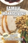 Family Thanksgiving: Large Print Fiction for Seniors with Dementia, Alzheimer's, a Stroke or people who enjoy simplified stories (Senior Fi Cover Image