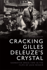 Cracking Gilles Deleuze's Crystal: Narrative Space-Time in the Films of Jean Renoir Cover Image