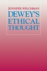Dewey's Ethical Thought Cover Image