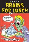 Brains For Lunch: A Zombie Novel in Haiku?! Cover Image