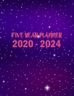 2020-2024 Five Year Planner: 60 Months Five Years Calendar Monthly Planner Schedule Organizer For To Do List Academic Schedule Agenda Logbook (Dail Cover Image