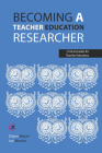 Becoming a teacher education researcher Cover Image