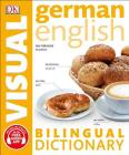 German English Bilingual Visual Dictionary (DK Bilingual Visual Dictionaries) Cover Image