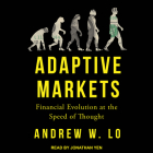 Adaptive Markets: Financial Evolution at the Speed of Thought Cover Image