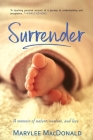 Surrender: A memoir of nature, nurture, and love Cover Image