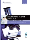 Biomedical Science Practice: Experimental and Professional Skills Cover Image