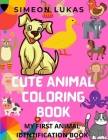 Cute Animal Coloring Book: Awesom Coloring Books for Boys and Girls Age 3-8 Cover Image
