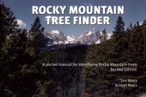 Rocky Mountain Tree Finder: A Pocket Manual for Identifying Rocky Mountain Trees (Nature Study Guides) Cover Image