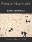 Poeta en Nueva York: Libros Serendipia Cover Image