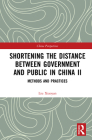 Shortening the Distance between Government and Public in China II: Methods and Practices (China Perspectives) Cover Image