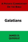 A Private Commentary on the Bible: Galatians Cover Image