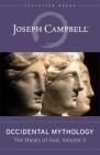 Occidental Mythology (the Masks of God, Volume 3) Cover Image