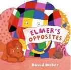 Elmer's Opposites Cover Image