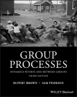 Group Processes: Dynamics Within and Between Groups Cover Image