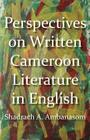 Perspectives on Written Cameroon Literature in English Cover Image