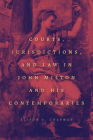 Courts, Jurisdictions, and Law in John Milton and His Contemporaries Cover Image