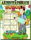 Aktivitätsbuch Sudoku für Kinder 6X6: Kinderbücher - Logikrätsel - Rätselbuch - Sudoku Kid Easy Cover Image