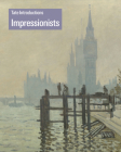 Tate Introductions: Impressionists Cover Image