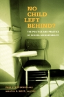 No Child Left Behind?: The Politics and Practice of School Accountability Cover Image