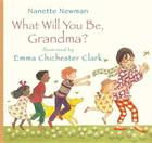 What Will You Be, Grandma? Cover Image