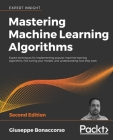 Mastering Machine Learning Algorithms - Second Edition Cover Image
