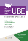 The Ultimate Guide to the UBE (Uniform Bar Exam) (Bar Review) Cover Image