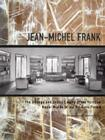 Jean-Michel Frank: The Strange and Subtle Luxury of the Parisian Haute-Monde in the Art Deco Period Cover Image
