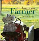An American Farmer: A Glimpse into America's Heritage Cover Image